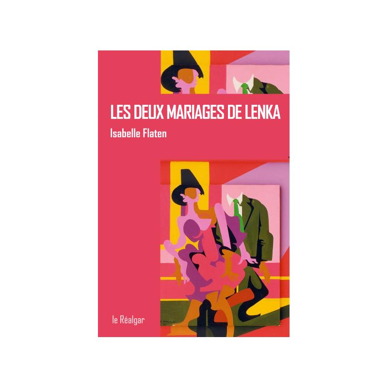 Les deux mariages de Lenka
